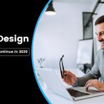 10 Web Design Trends That Will Continue in 2020