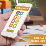 Role UX Can Play in Mobile App Development